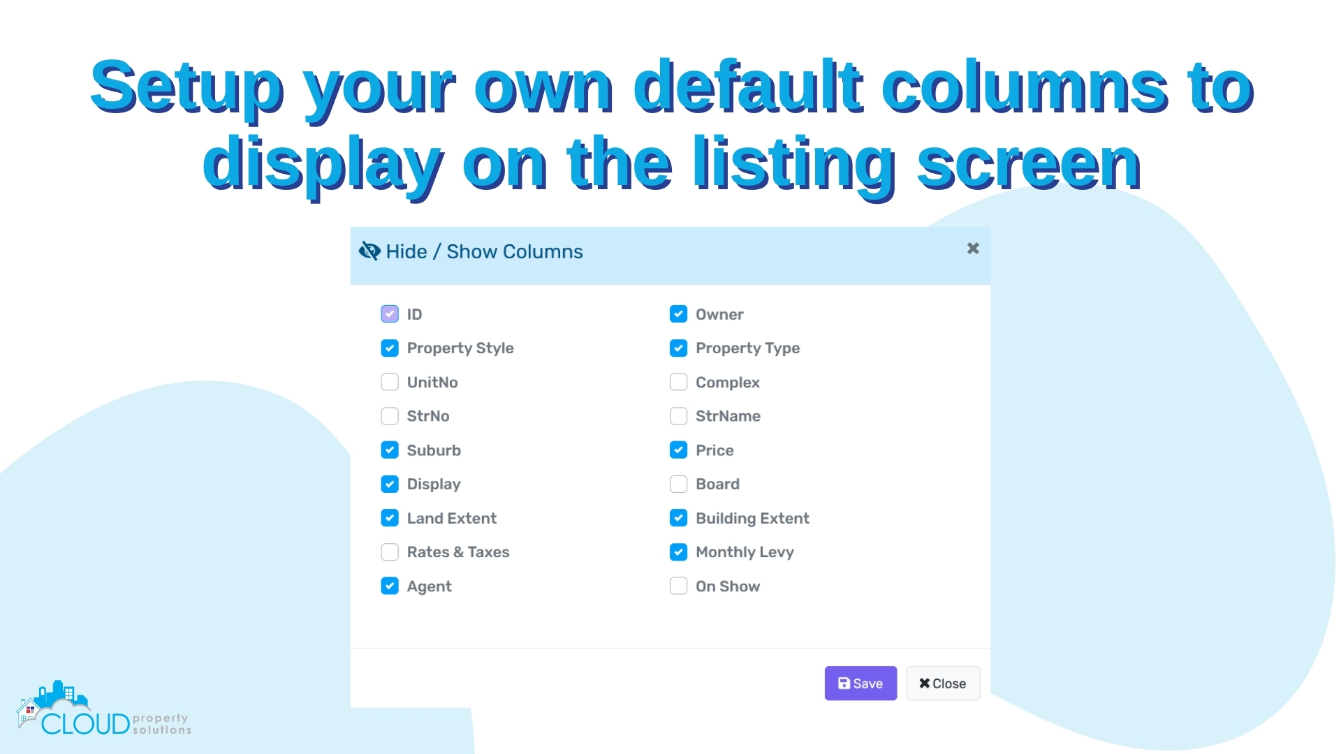 Setup your own default columns to display on the listing screen
